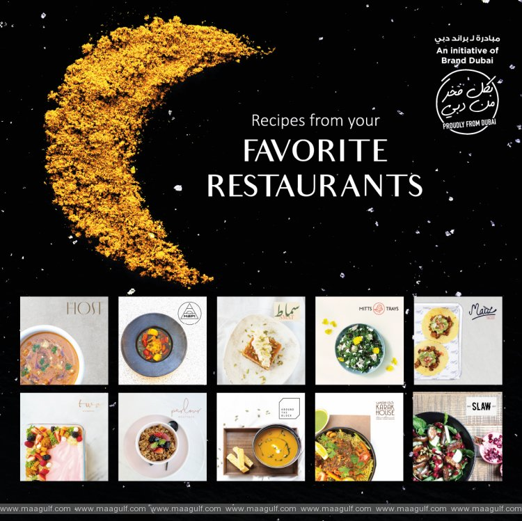 Brand Dubai shares 30 unique Ramadan recipes from Dubai's most talked about restaurants and cafes
